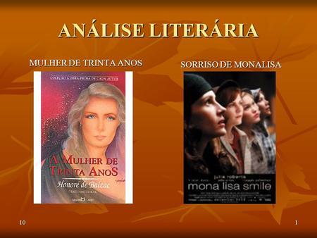 101 ANÁLISE LITERÁRIA MULHER DE TRINTA ANOS SORRISO DE MONALISA.
