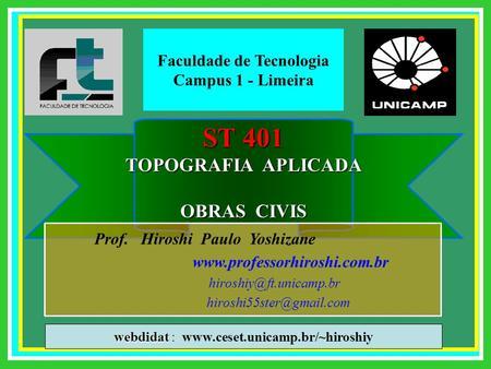 ST 401 TOPOGRAFIA APLICADA OBRAS CIVIS Prof. Hiroshi Paulo Yoshizane   webdidat.