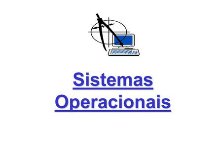 Sistemas Operacionais. 2 INTRODUÇÃO O que é um sistema operacional? História dos sistemas operacionais Conceitos dos Sistemas Operacionais Estrutura dos.