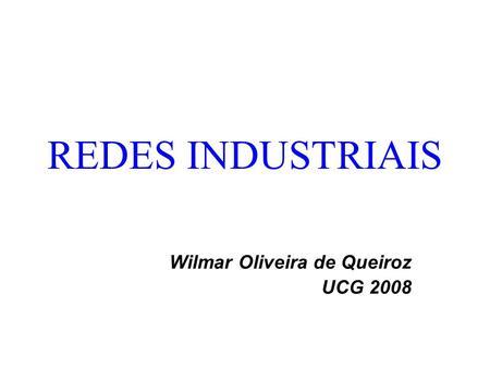Wilmar Oliveira de Queiroz UCG 2008