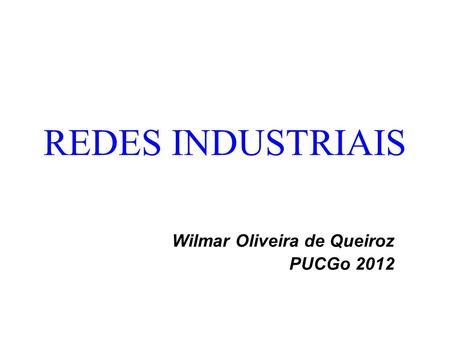Wilmar Oliveira de Queiroz PUCGo 2012