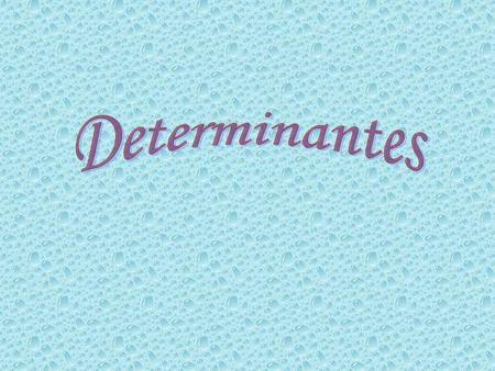 Determinantes Determinante é um número real associado a uma matriz quadrada. Notação: det A ou |A|. Determinante de uma Matriz Quadrada de 1ª Ordem. Seja.