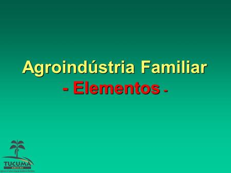Agroindústria Familiar