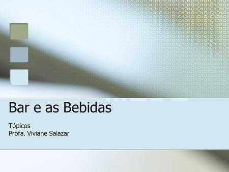 Tópicos Profa. Viviane Salazar