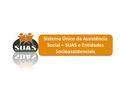 Sistema Único da Assistência Social – SUAS e Entidades Socioassistenciais.