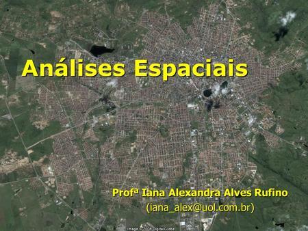 Profª Iana Alexandra Alves Rufino