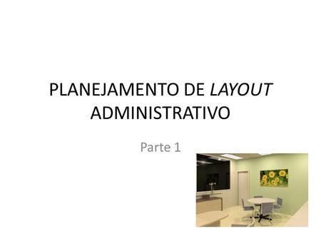 PLANEJAMENTO DE LAYOUT ADMINISTRATIVO