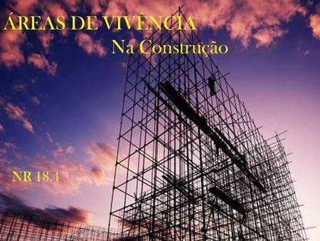 NR 18.4 - ÁREAS DE VIVÊNCIA